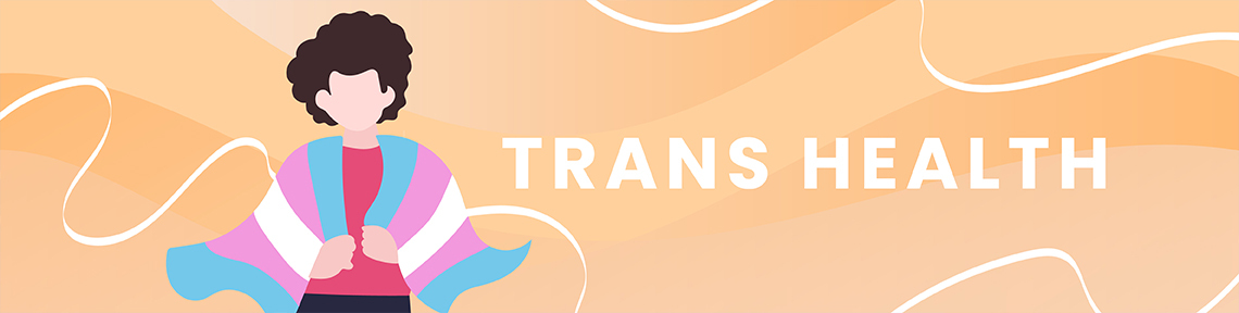 Trans Health